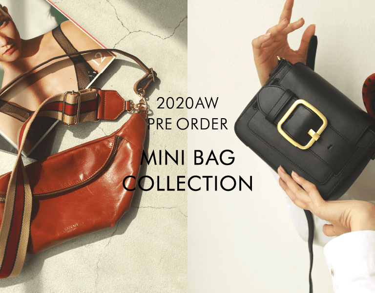 2020AW PRE ORDER MINI BAG COLLECTION