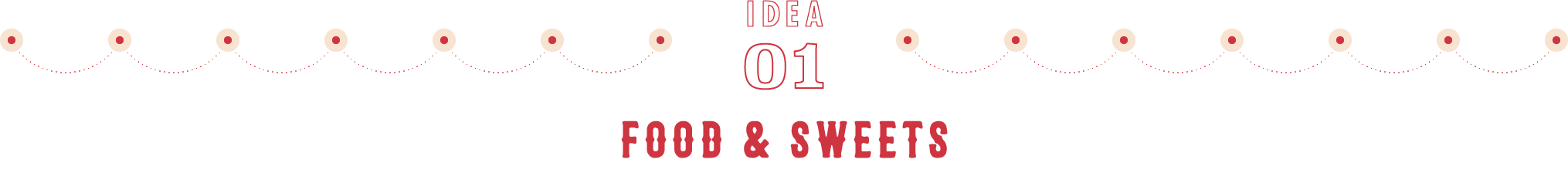idea01 FOOD & SWEETS